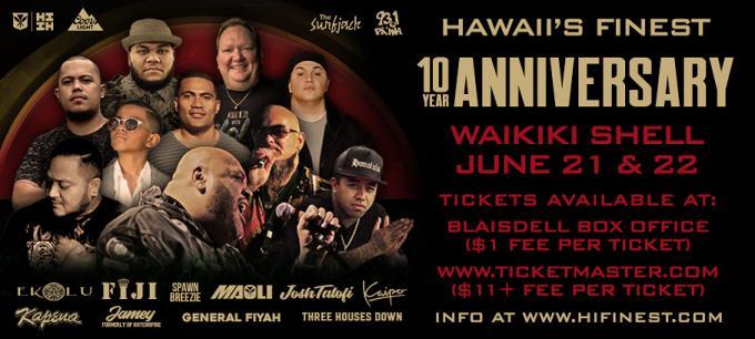 Hawaii's Finest 10 Year Anniversary - Saturday at Waikiki Shell