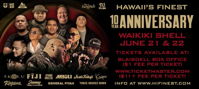 Hawaii's Finest 10 Year Anniversary - Friday at Waikiki Shell