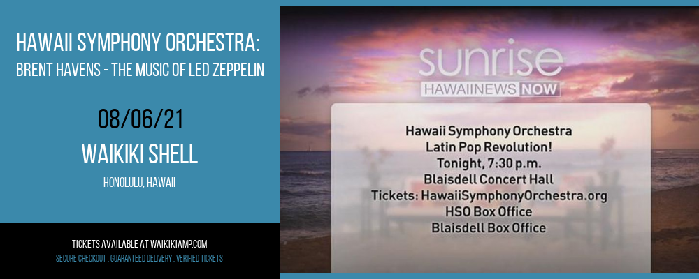 Hawaii Symphony Orchestra: Brent Havens - The Music of Led Zeppelin at Waikiki Shell