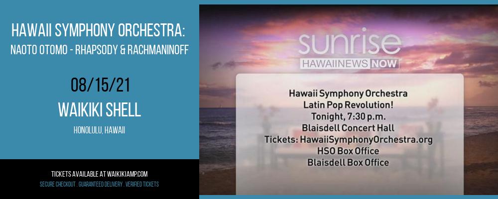Hawaii Symphony Orchestra: Naoto Otomo - Rhapsody & Rachmaninoff at Waikiki Shell
