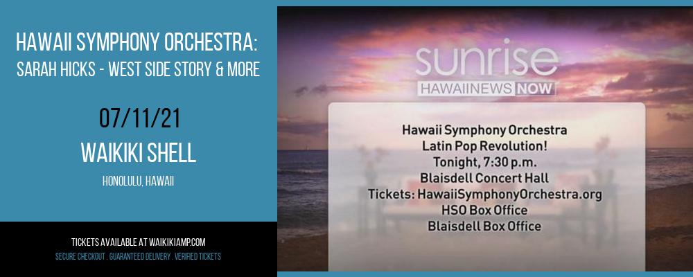 Hawaii Symphony Orchestra: Sarah Hicks - West Side Story & More at Waikiki Shell